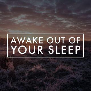 Awake Out of Your Sleep: Rev Bill Estep