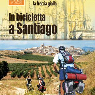 """Carlo Centanni """"In bicicletta a Santiago"""""""