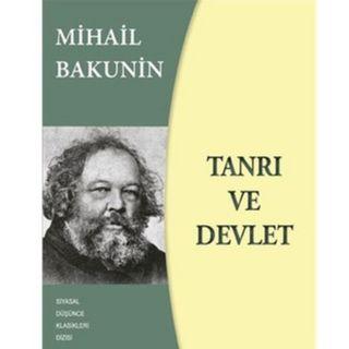 Alıntılar Tanrı ve Devlet-Mihail Bakunin