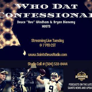Who Dat Confessional - Saints Recap/News/Upcoming Game Against Atlanta