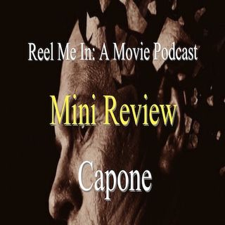 Mini Review: Capone