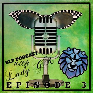 BLP Podcast Episode 03