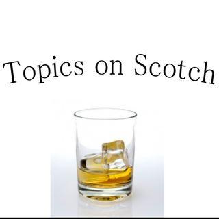 Episode 1: Topics On Scotch
