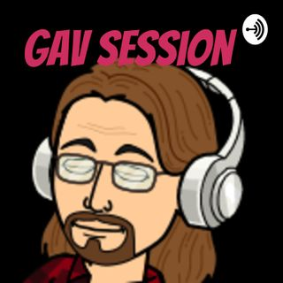 Gav Session
