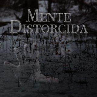 Mente Distorcida - Teaser