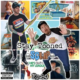 Ep 80 - Stay Tooned