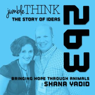 Bringing Hope through Animals with Shana Yadid