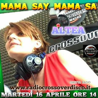 ALTEA - MAMA SAY MAMA SA