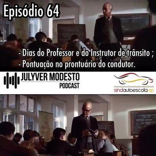 Episódio 64 - Trânsito, por Julyver Modesto