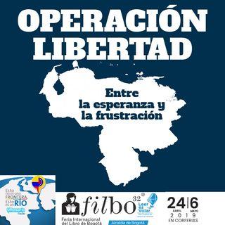 Operación libertad: entre la esperanza y la frustración