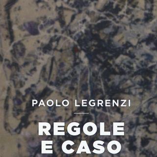 """Paolo Legrenzi """"Regole e caso"""""""