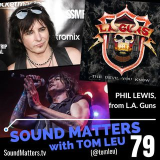 079: Phil Lewis from L.A. Guns