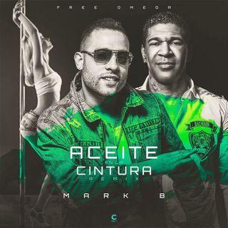 Mark B – Aceite En La Cintura (Mambo Version 2017)