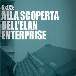 AI-6x05: ALLA SCOPERTA DELL'ELAN ENTERPRISE