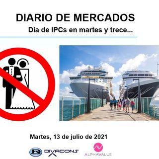 DIARIO DE MERCADOS Martes 13 Julio