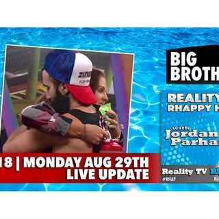 RHAPpy Hour | Big Brother 18 Live Feeds Update | Monday, August 29
