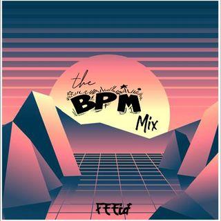 BPM Vol.2 BY DJ Feeid