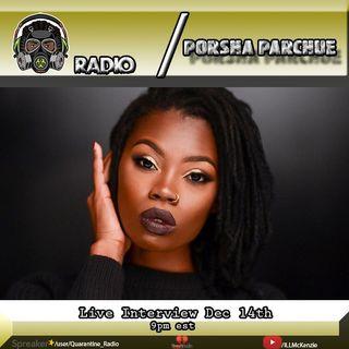 Quarantine Radio Live Interview with Porsha Parchue