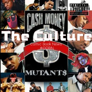 The Culture Issue No. 18: Cash Money Mutants