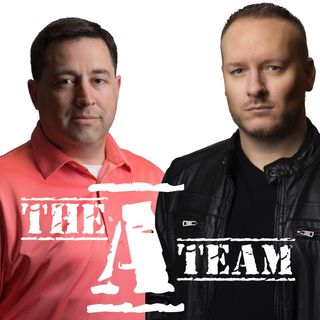 The A-Team Podcast: 8-1-19