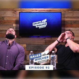 Sales Wolves Podcast | Episode 92 | Sales Training