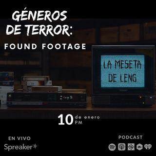 Ep. 20 - Géneros de terror: Found footage