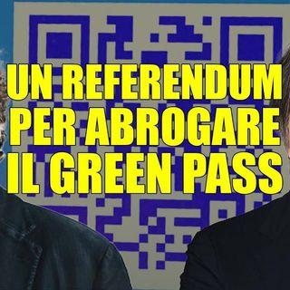 Un referendum per abrogare il green pass - Dietro il sipario - Talk show