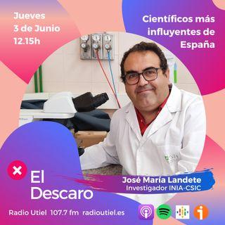 2x20 - El Descaro - Científicos más influyentes de España - Jose María Landete (Investigador INIA)