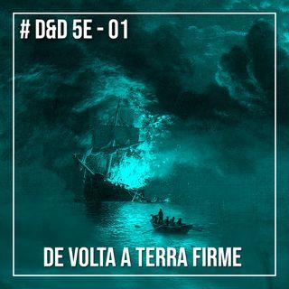 D&D 5e #1 - De volta a terra firme