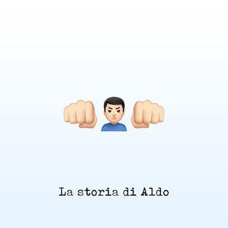 La storia di Aldo