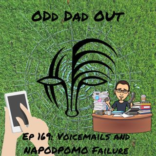 Voicemails and NAPODPOMO Failure: ODO 169