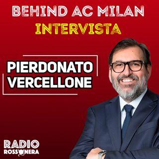 Behind AC Milan | Intervista a Pier Donato Vercellone (AC Milan)