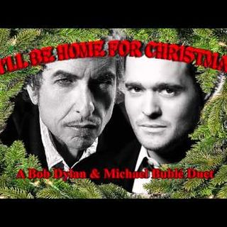 Bob Dylan and Michael Bublé - Ill Be Home For Christmas