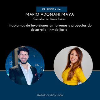Mario Adonahí Maya - Desarrollo de Proyectos Inmobiliarios E11