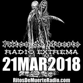 Ritos De Muerte Radio Show 21MAR2018