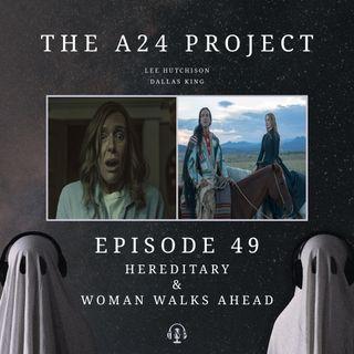 49 - Hereditary & Woman Walks Ahead