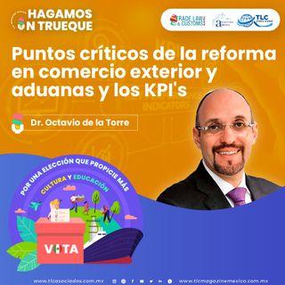 Episodio 209. Puntos críticos de la reforma en comercio exterior y aduanas y los KPI's