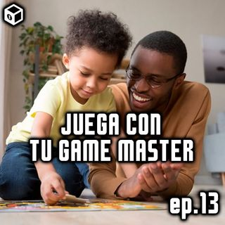 Episodio 13 – Juega con tu Game Master