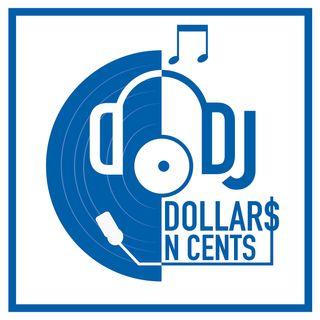 DJ DollarsNcents FUSION MIX