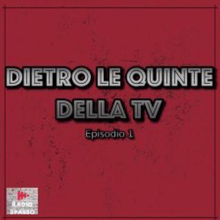 Dietro le quinte della tv episodio 1