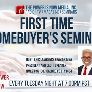 The Power Is Now : First Time Homebuyer Seminar