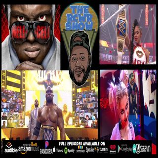 WWE Hell in a Cell 2021 Post Show | Worst WWE PPV of 2021? Could Be...The RCWR Show 6/20/21