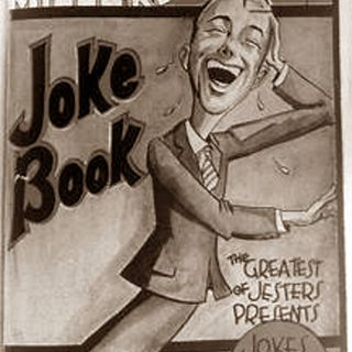 Classic Radio Theater for November 4, 2020 Hour 3 -  The Joe Miller Joke Book