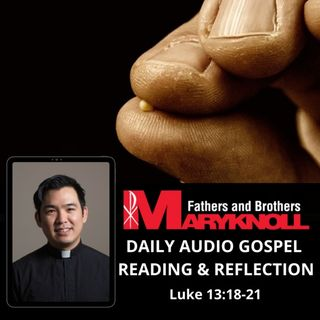 Tuesday of the Thirtieth Week in Ordinary Time, Luke 13:18-21