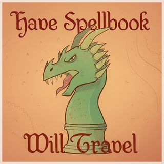Have Spellbook, Will Travel - Actual Play 1-3