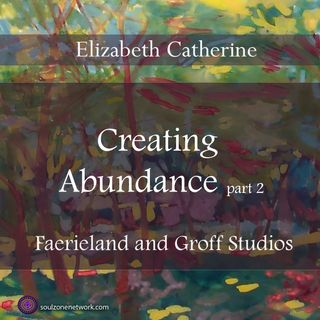 Meditation: Creating Abundance part 2