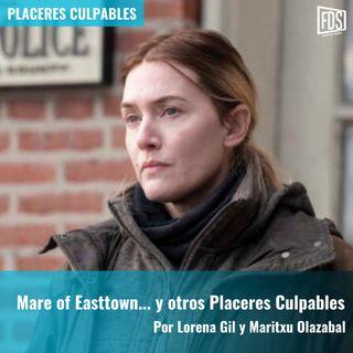 Mare of Easttown... y otros Placeres Culpables | Placeres Culpables