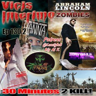 Abraham Lincoln vs  Zombies, Vicis Interimo Episode 130.2