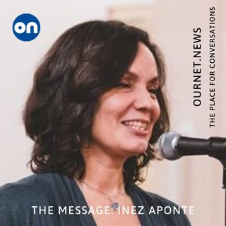 Inez Aponte - The Message on OurNet