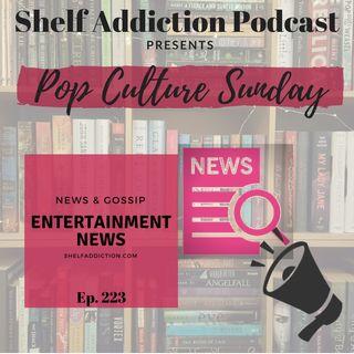 223: Entertainment News & Announcement | Pop Culture Sunday